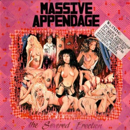 Massive Appendage - The Severed Erection (1986)