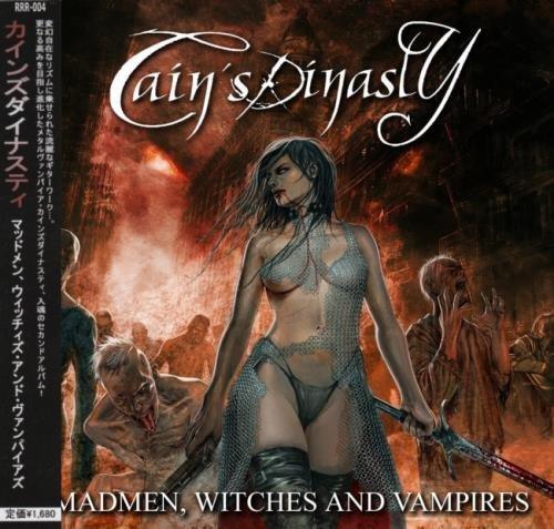 Cain's Dinasty - Маdmеn, Witсhеs аnd Vаmрirеs [Jараnеsе Еditiоn] (2010)