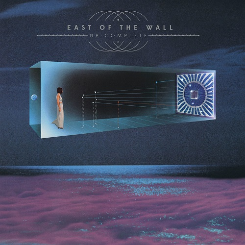 East of The Wall - NP-Complete (2019)