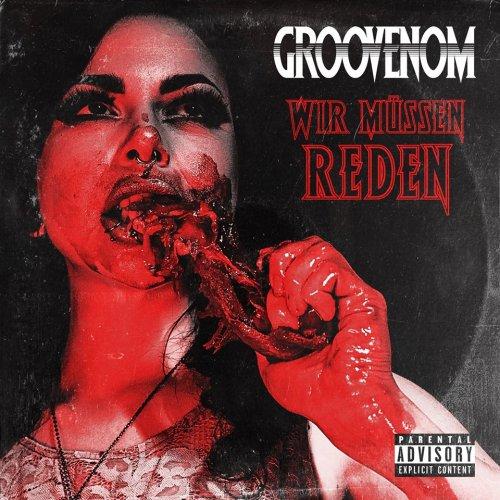 GrooVenoM - Wir müssen reden (2019)