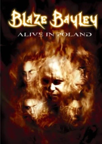 Blaze Bayley - Alive in Poland (2007)