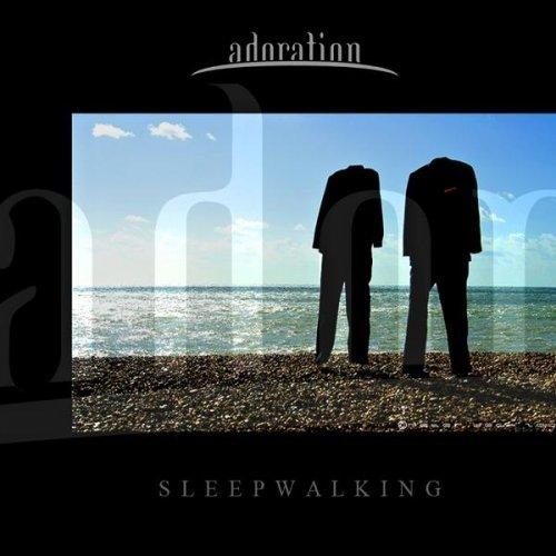 Adoration - Sleepwalking (2008)