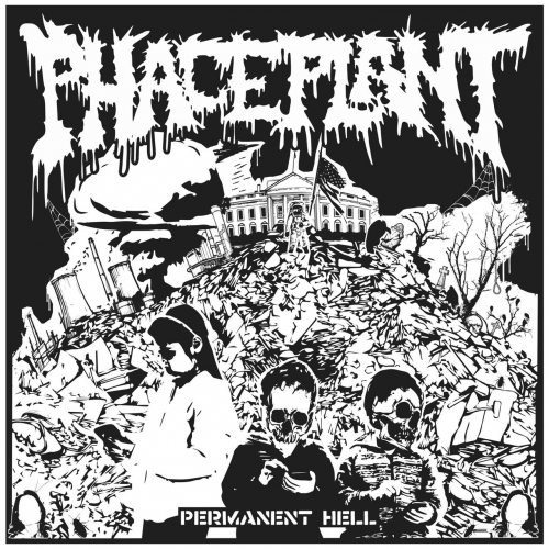 Phaceplant - Permanent Hell (2019)