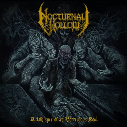 Nocturnal Hollow - A Whisper of an Horrendous Soul (2019)