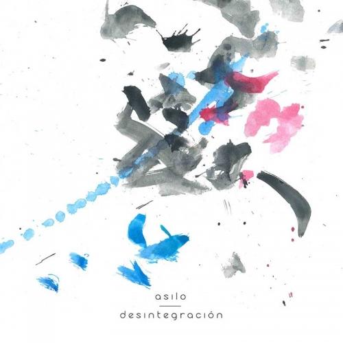 Asilo - Desintegración (2019)