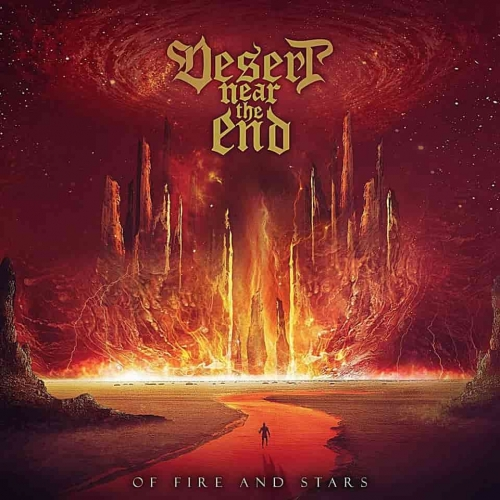 Desert Near the End - Of Fire and Stars (2019)