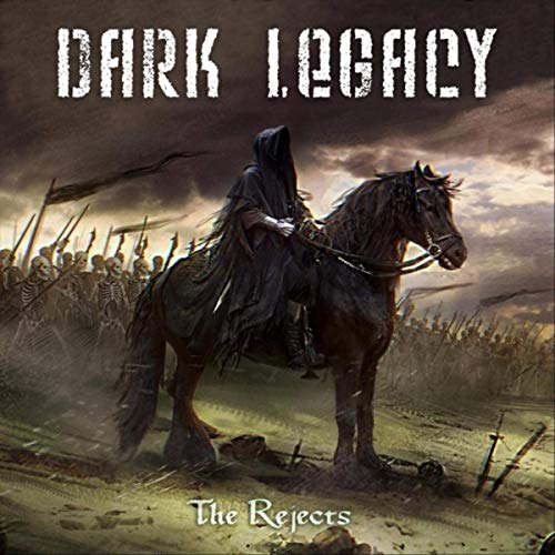 Dark Legacy - The Rejects (2019)