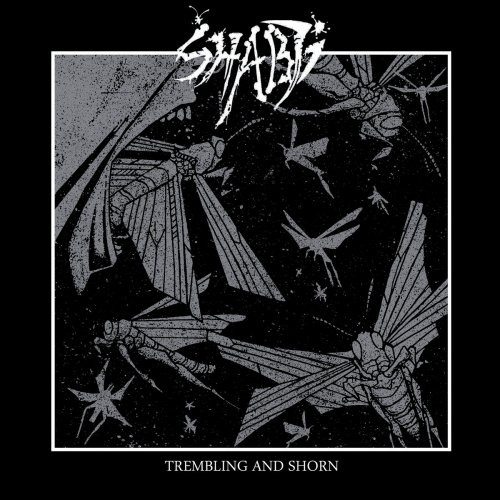 Shabti - Trembling And Shorn (2019)