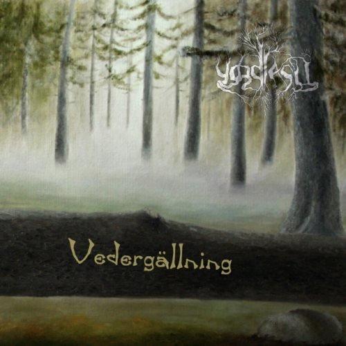 Yggdrasil - Vеdеrgаllning (2009)
