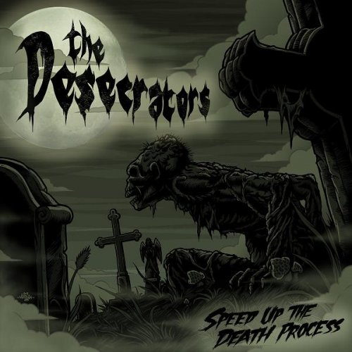 The Desecrators - Speed Up The Death Process (1986)