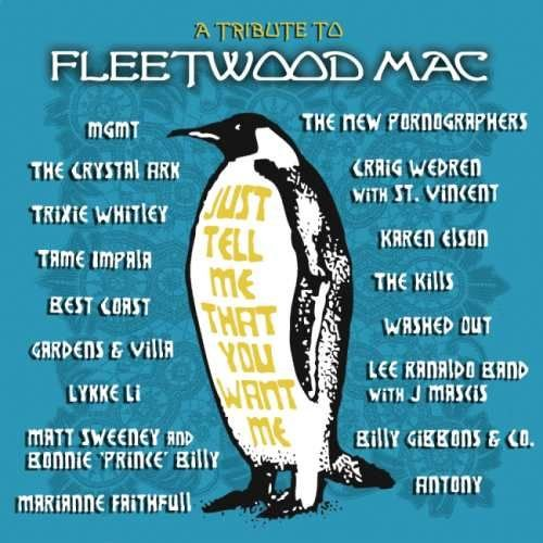 VA [Various Artists] - Just Теll Ме Тhаt Yоu Wаnt Ме: А Тributе То Flееtwооd Мас (2012)