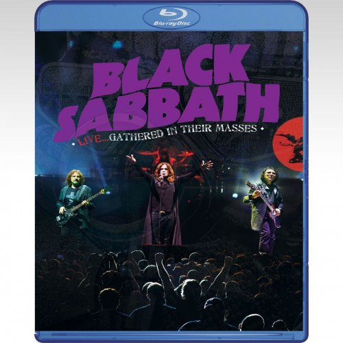 Black Sabbath - Live Gathered In Their Masses (2013) (1080i Blu-Ray REMUX)