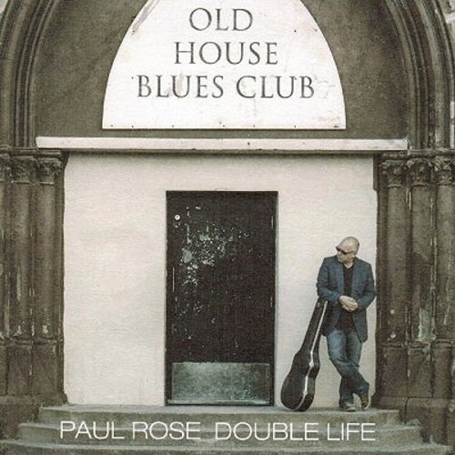 Paul Rose - Double Life (2013)