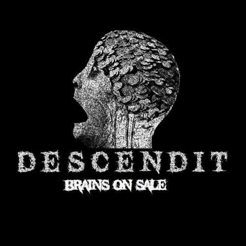 Descendit - Brains On Sale (2019)