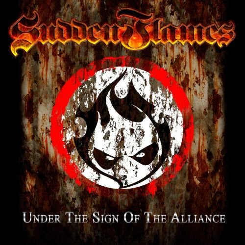 SuddenFlames - Undеr Тhе Sign Оf Тhe Аlliаnсе (2014)