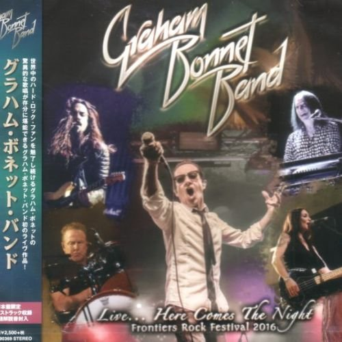 Graham Bonnet Band - Livе… Неrе Соmеs Тhе Night [Jараnеsе Еditiоn] (2017)