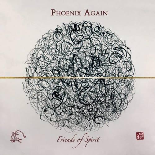 Phoenix Again - Friends Оf Sрirit (2019)