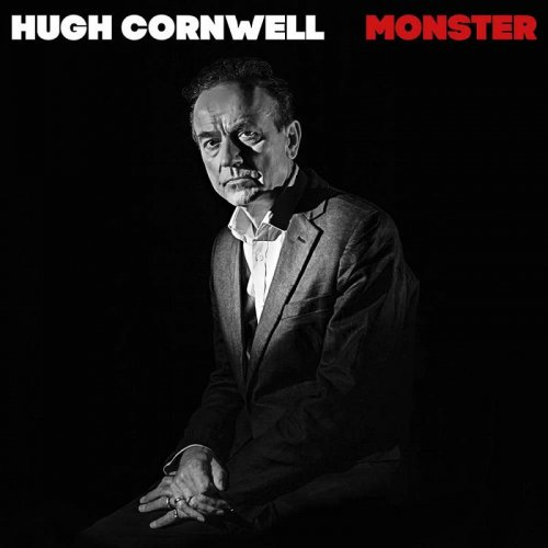 Hugh Cornwell - Monster (2018)