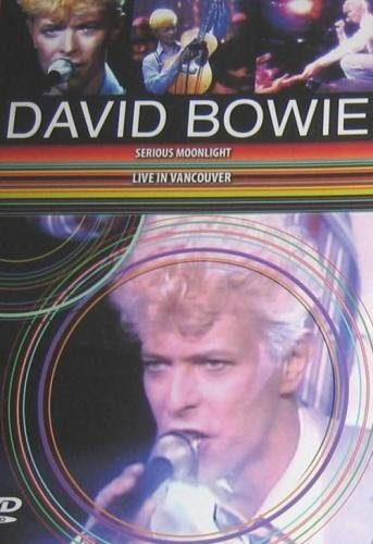David Bowie - Serious Moonlight. Live In Vancouver (2009)