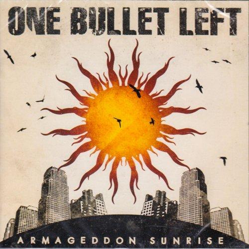 One Bullet Left - Armageddon Sunrise (2019)