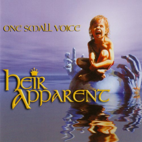 Heir Apparent - One Small Voice 1988 (2010)