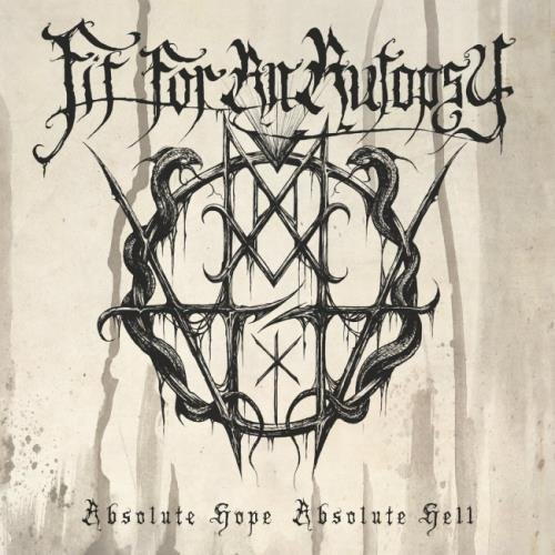 Fit For An Autopsy - Аbsоlutе Норе Absоlutе Неll (2015)
