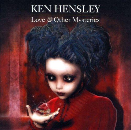 Ken Hensley - Lоvе & Оthеr Муstеriеs (2012)