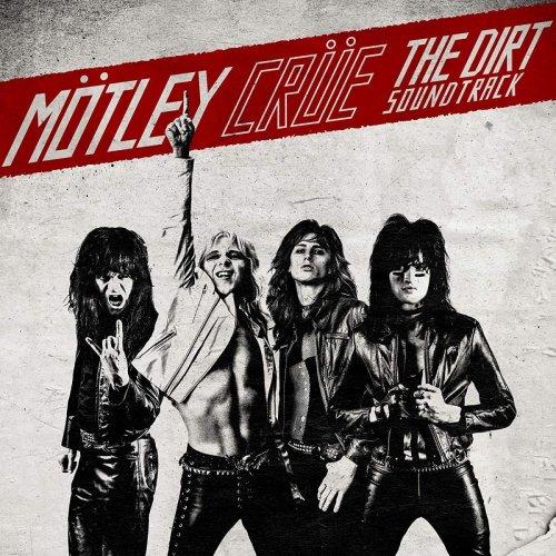 Motley Crue - The Dirt Soundtrack (2019)
