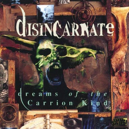 Disincarnate - Dreams of the Carrion Kind (1993)