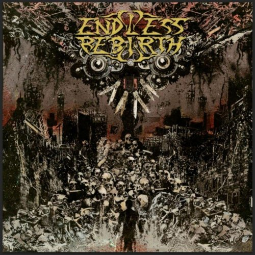 Endless Rebirth - Of Madness And Men (2019)