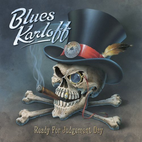 Blues Karloff - Rеаdу Fоr Judgеmеnt Dау (2014)