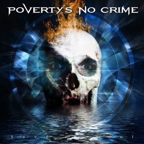 Poverty's No Crime - Sаvе Му Sоul (2007)