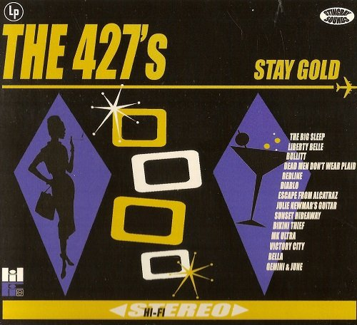 The 427's - Stay Gold (2018)