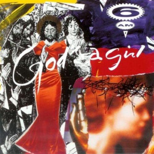 6AM - God's A Girl (1993)