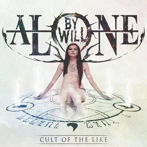 By Will Alone - Cult of the Like (2019)