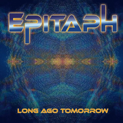 Epitaph - Long Ago Tomorrow (2019)