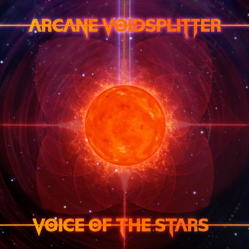 Arcane Voidsplitter - Voice of the Stars (2019)