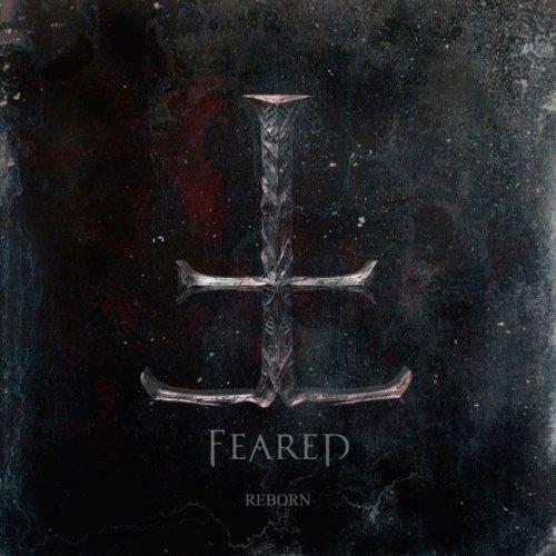 Feared - Rеbоrn [2СD] (2016)