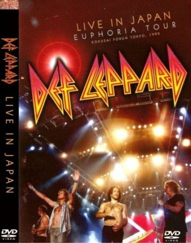 Def Leppard - Euphoria Tour: Live in Japan (1999)