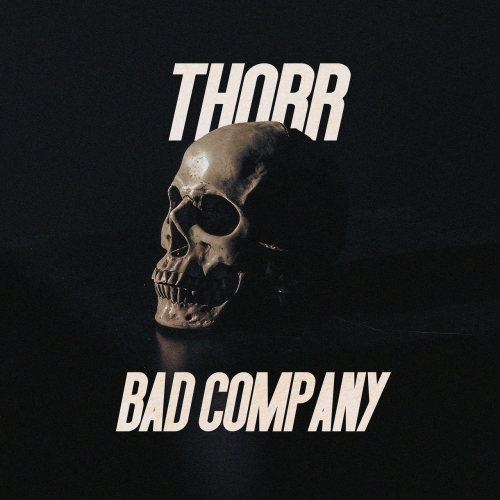 Thorr - Bad Company (EP) (2019)