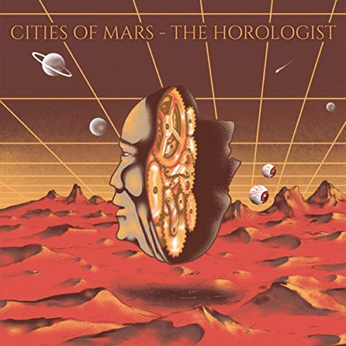 Cities of Mars - The Horologist (2019)