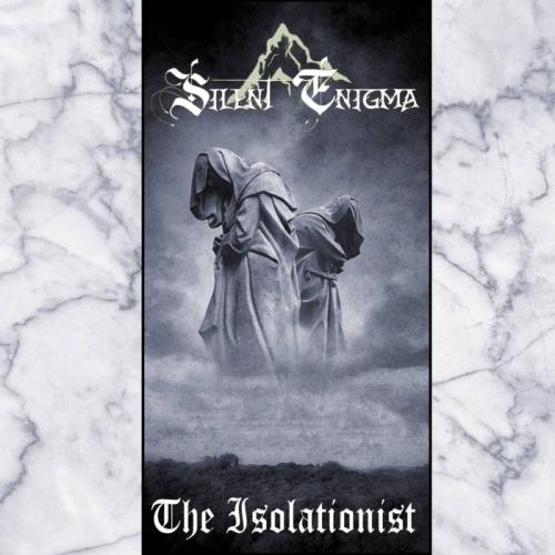 Silent Enigma - The Isolationist (2019)