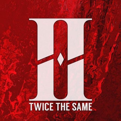 Twice The Same - II (2019)