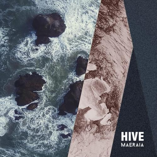 Maeraia - Hive (2019)