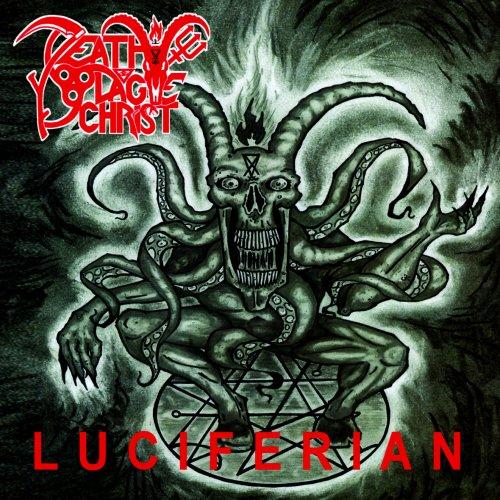 Death Plague Christ - Luciferian (2019)