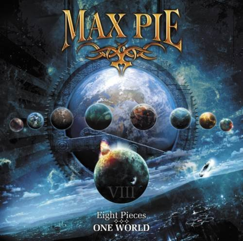 Max Pie - Еight Рiесеs - Оnе Wоrld (2013)