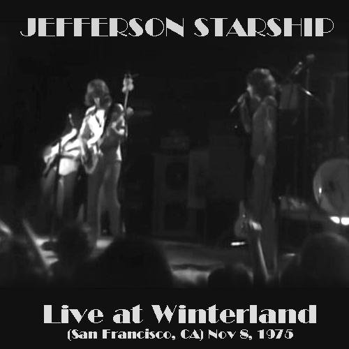 Jefferson Starship - Live at Winterland 1975