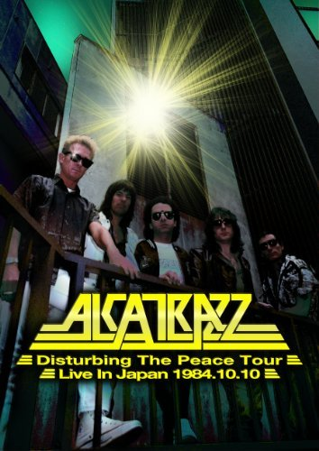 Alcatrazz - Disturbing The Peace Tour - Live In Japan 10.10.1984
