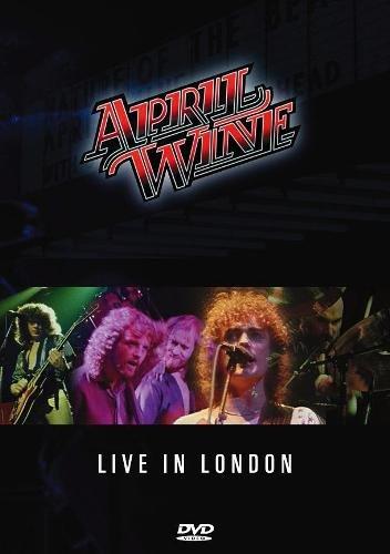 April Wine - Live in London 1981 (2008)