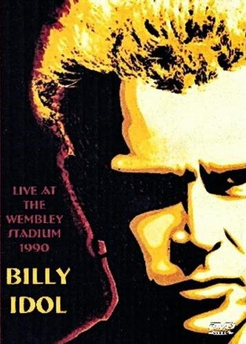 Billy Idol - Live At The Wembley Arena Stadium 1990